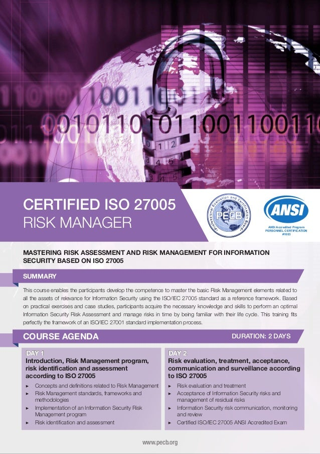 CERTIFIED ISO 27005 RISK MANAGER  ANSI Accredited Program PERSONNEL CERTIFICATION #1003  MASTERING RISK ASSESSMENT AND RIS...
