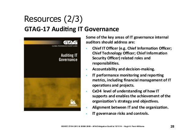 Resources (2/3)  GTAG-‐17  Audi/ng  IT  Governance  Some  of  the  key  areas  of  IT  governance  internal  auditors  sh...
