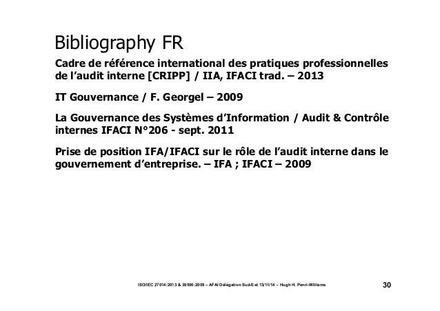 ISO/IEC 27014:2013 & 38500:2009 – AFAI Délégation Sud-Est 13/11/14 - Hugh H. Penri-Williams 30  A  nnex  I  Bibliography F...