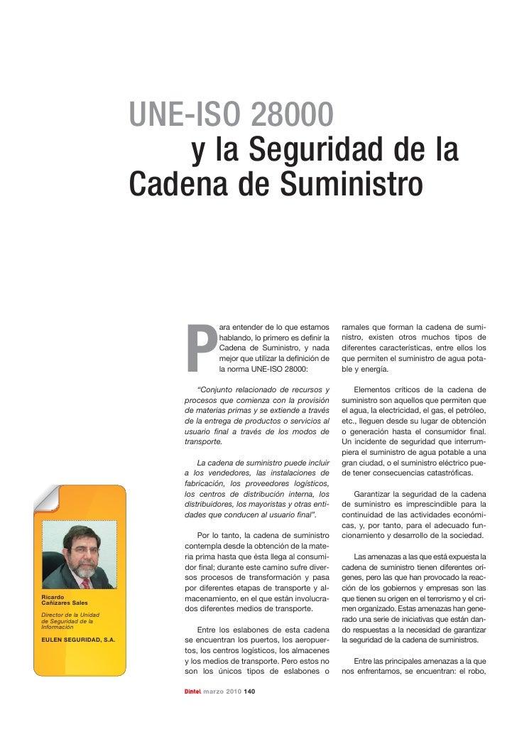 UNE-ISO 28000                             y la Seguridad de la                         Cadena de Suministro               ...