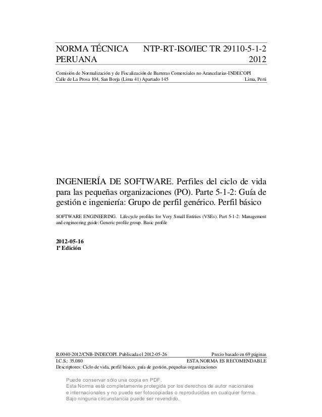 A. NORMA TÉCNICA NTP-RT-ISO/IEC TR 29110-5-1-2 PERUANA 2012 Comisión de Normalización y de Fiscalización de Barreras Comer...