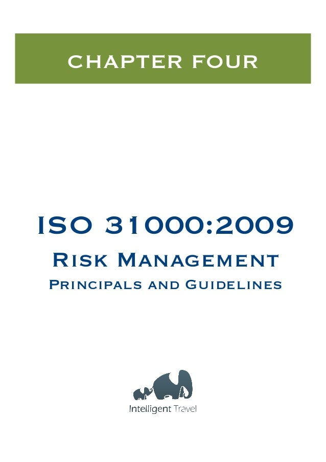 CHAPTER FOUR  ISO 31000:2009 Risk Management Principals and Guidelines