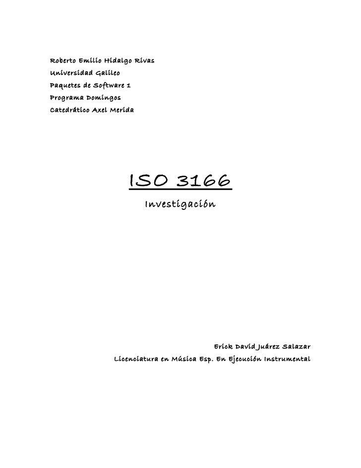 Roberto Emilio Hidalgo RivasUniversidad GalileoPaquetes de Software 1Programa DomingosCatedrático Axel Merida             ...