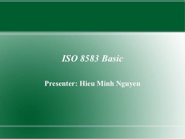 ISO 8583 BasicPresenter: Hieu Minh Nguyen