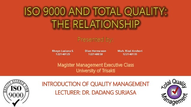 total quality management and iso essay Read this essay on iso 9000 or tqm 13 total quality management and iso 9000/9001 many organisations recognise the need to be able to measure and improve.