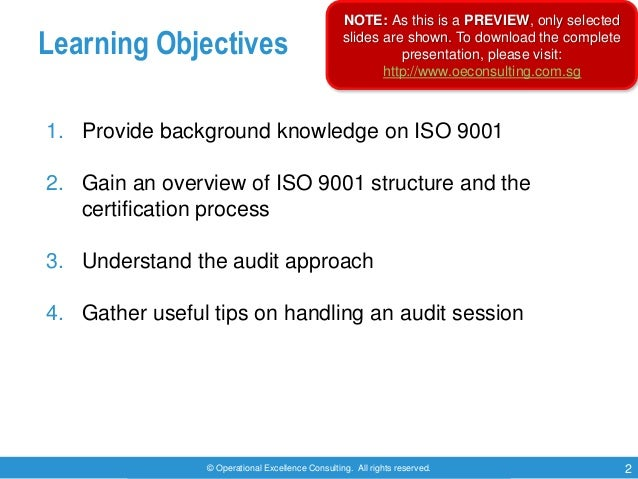 © Operational Excellence Consulting. All rights reserved. 2 Learning Objectives 1. Provide background knowledge on ISO 900...