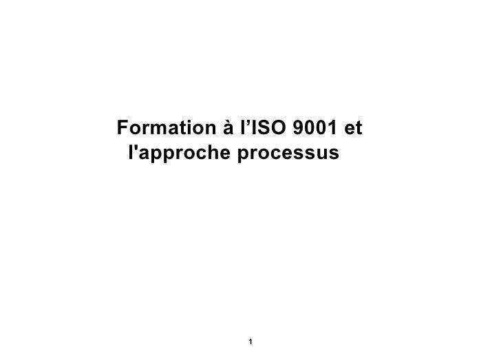 Formation à l'ISO 9001 et  l'approche processus
