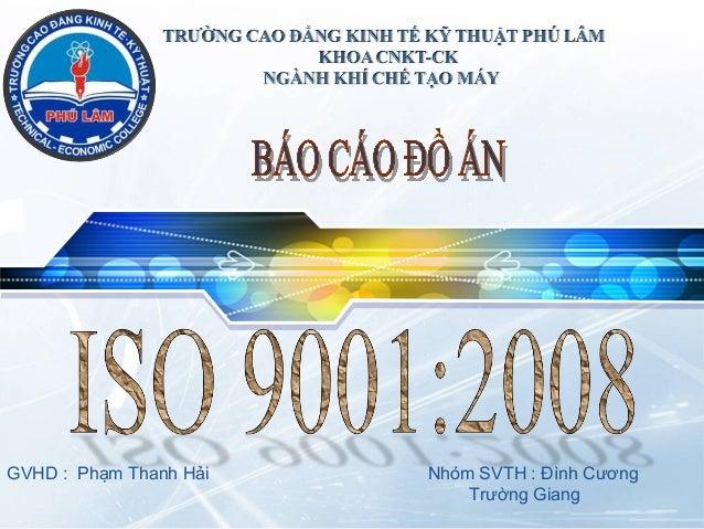 LOGOGVHD : Phạm Thanh Hải Nhóm SVTH : Đình CươngTrường Giang