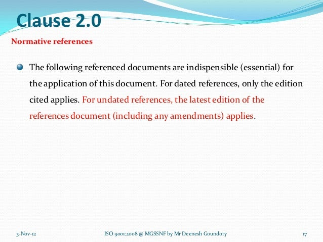 Clause 2.0Normative references      The following referenced documents are indispensible (essential) for      the applicat...