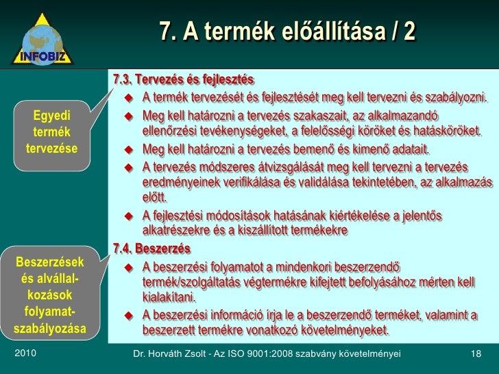 7. A termék előállítása / 2                 7.3. Tervezés és fejlesztés                    A termék tervezését és fejlesz...