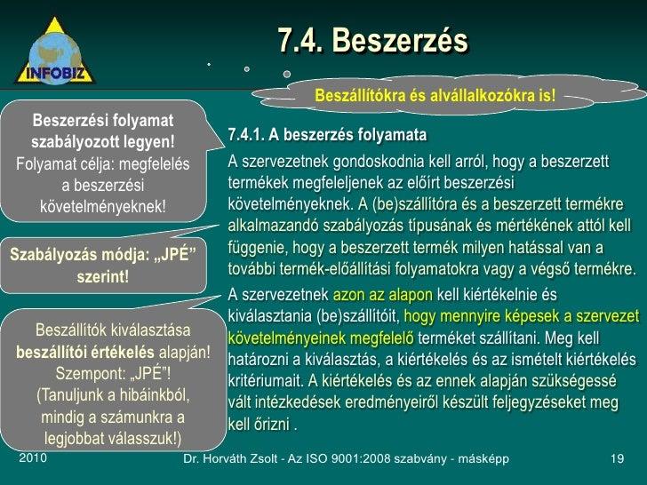 7.4. Beszerzés                                                 Beszállítókra és alvállalkozókra is!   Beszerzési folyamat ...
