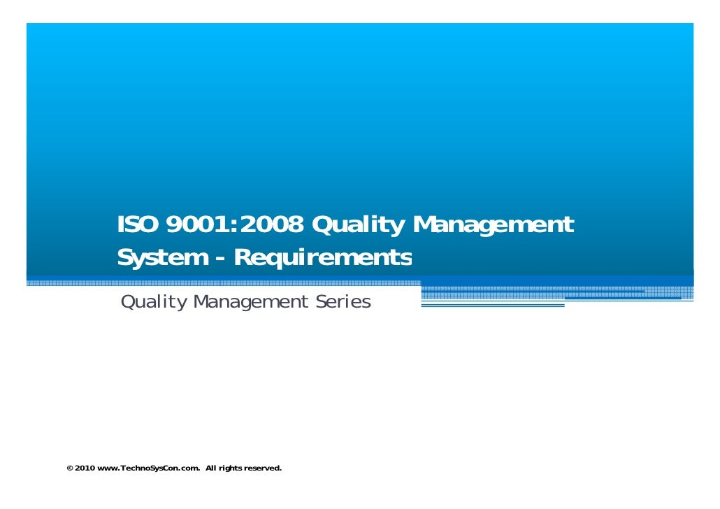 ISO 9001:2008 Quality Management            System - Requirements             Quality Management Series                   ...