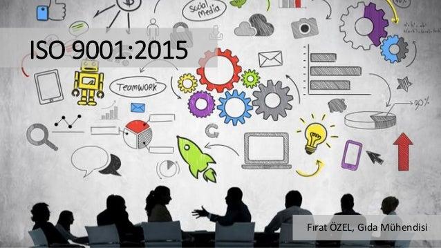 ISO 9001:2015 Fırat ÖZEL, Gıda Mühendisi