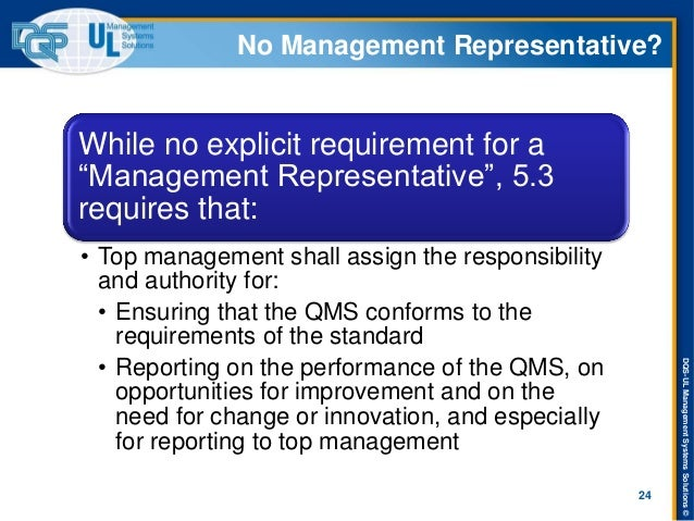 "DQS-UL Management Systems Solutions ©  No Management Representative?  While no explicit requirement for a ""Management Repr..."