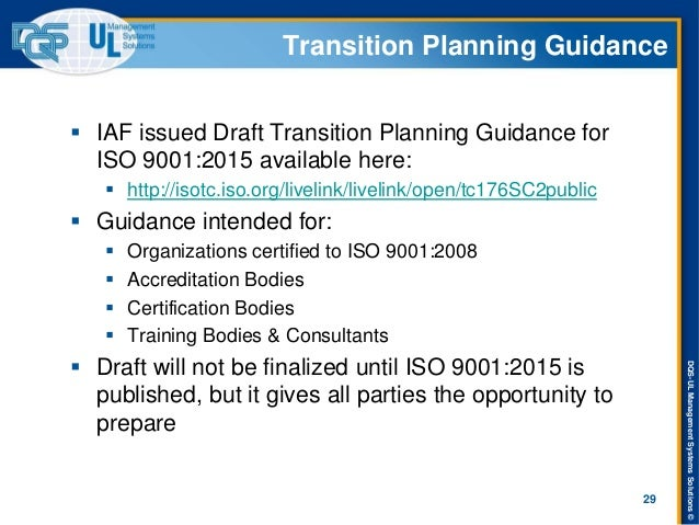 DQS-UL Management Systems Solutions ©  Transition Planning Guidance  IAF issued Draft Transition Planning Guidance for IS...