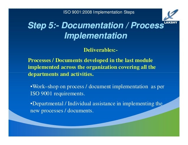 implementation of iso 9001 in military To ensure that your objective of obtaining iso 9001 recertification is accomplished in a timely and cost effective manner, i recommend that your company consider the following steps: identify the timeline for completing the development, implementation and recertification of your qms.