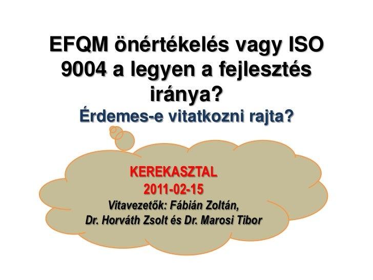 ISO 9004 - kerekasztal