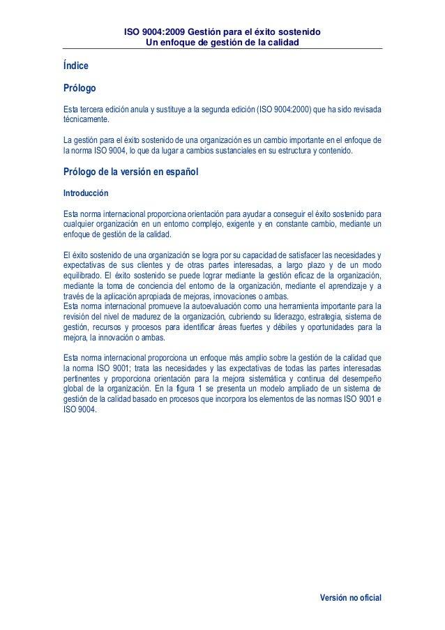 ISO 9004:2009 Gestión para el éxito sostenido Un enfoque de gestión de la calidad Versión no oficial Índice Prólogo Esta t...