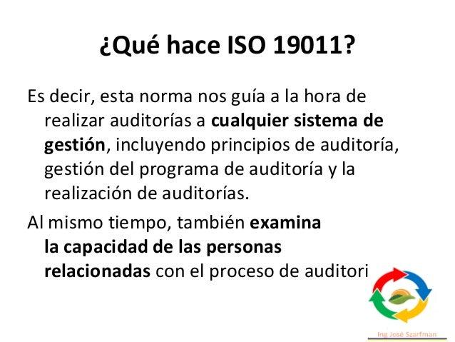 ¿Qué hace ISO 19011? Es decir, esta norma nos guía a la hora de realizar auditorías a cualquier sistema de gestión, incluy...