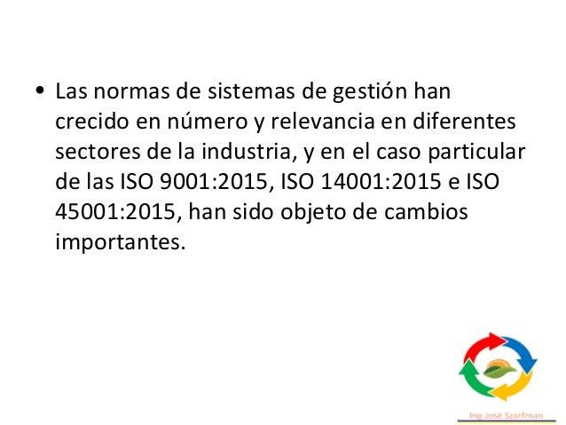 • Las normas de sistemas de gestión han crecido en número y relevancia en diferentes sectores de la industria, y en el cas...