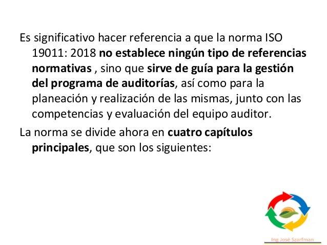 4. Principios de auditoría • Estos principios deben apoyar a la organización para alcanzar auditorías efectivas y de confi...