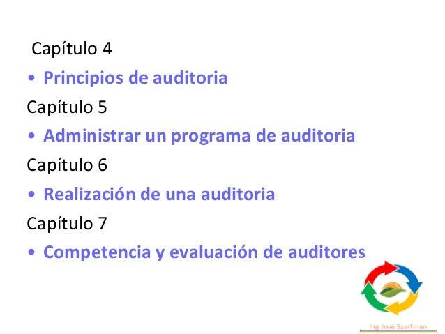 4. Principios de auditoría a. Integridad. Como base del profesionalismo. b. Presentación imparcial. Obligación de presenta...