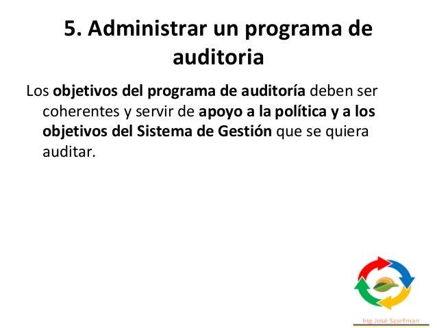 5. Administrar un programa de auditoria Podemos poner una serie de ejemplos de los diferentes objetivos de un programa de ...