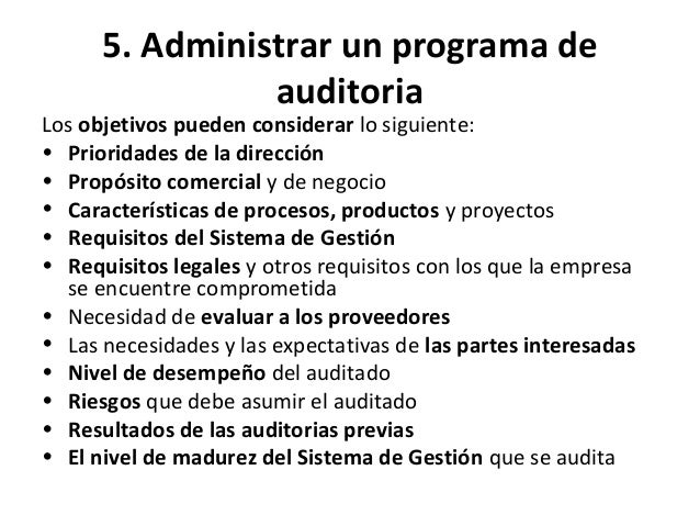 PLAN DO CHECK ACT 5. Administrar un programa de auditoría.