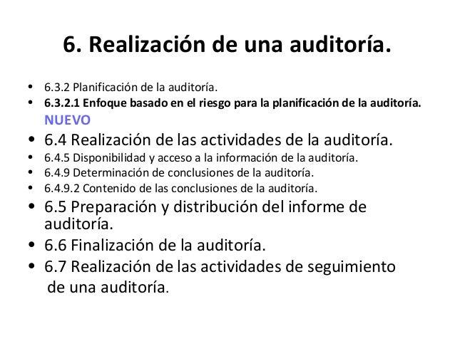 6. Realización de una auditoría. • Realizar de la reunión de apertura • El propósito de la reunión de apertura será: • Con...