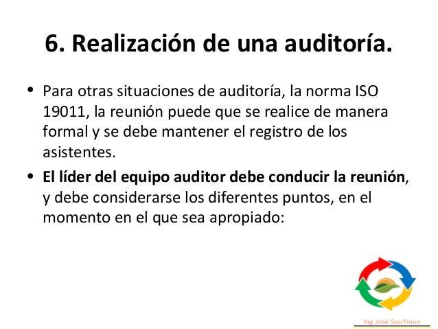 6. Realización de una auditoría. • Presentar los métodos que se van a utilizar para realizar la auditoría, incluyendo la a...