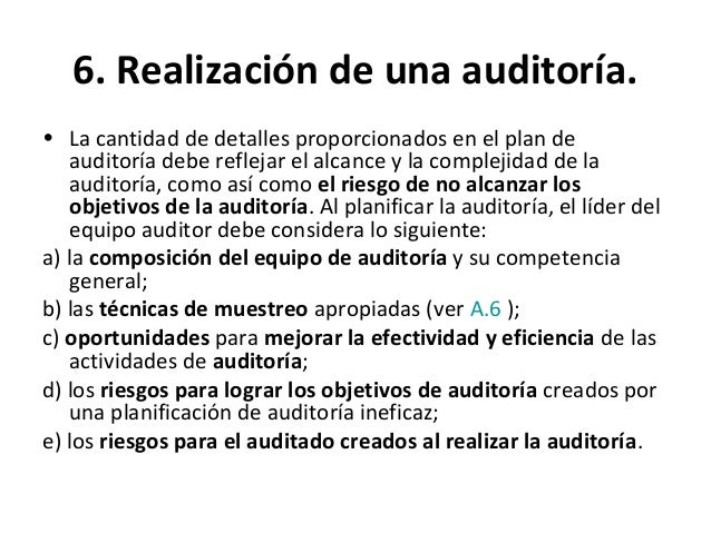 6. Realización de una auditoría. • Realizar la revisión de la documentación durante la auditoría Según la ISO 19011 la doc...