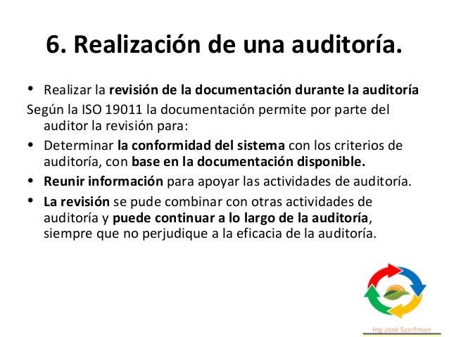 6. Realización de una auditoría. Comunicación durante la auditoría • Durante la realización de la auditoría, es necesario ...