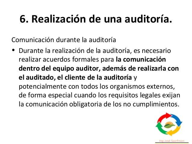 6. Realización de una auditoría. • Las evidencias que han sido recopiladas durante la auditoría que sugieren un riesgo inm...