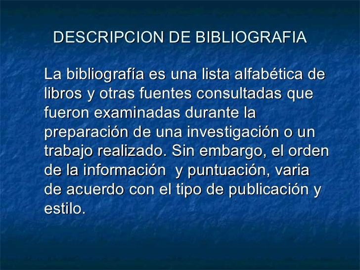 Cómo registrar bibliografía: estilo ISO, ALA, IFLA Slide 2