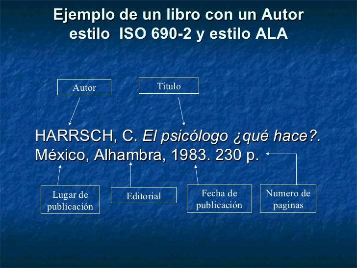 Cómo registrar bibliografía: estilo ISO, ALA, IFLA Slide 3