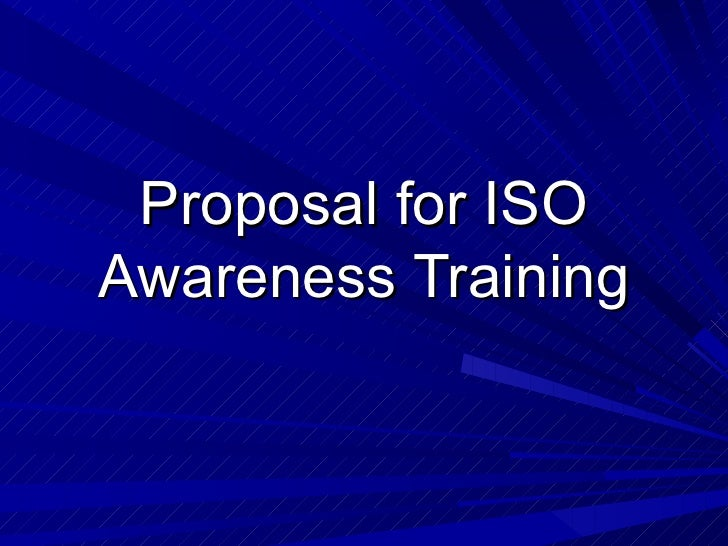 Proposal for ISO Awareness Training