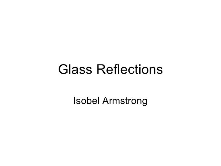 Glass Reflections Isobel Armstrong