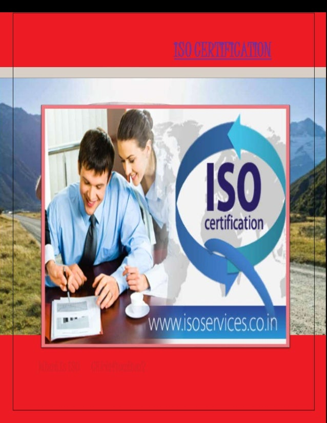 the significance of the iso certifications for companies The standards provide guidance and tools for companies and organizations 170 countries certified to iso seven quality management principles that iso.