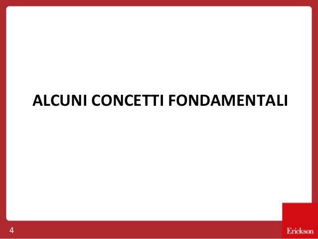 ALCUNI CONCETTI FONDAMENTALI  4