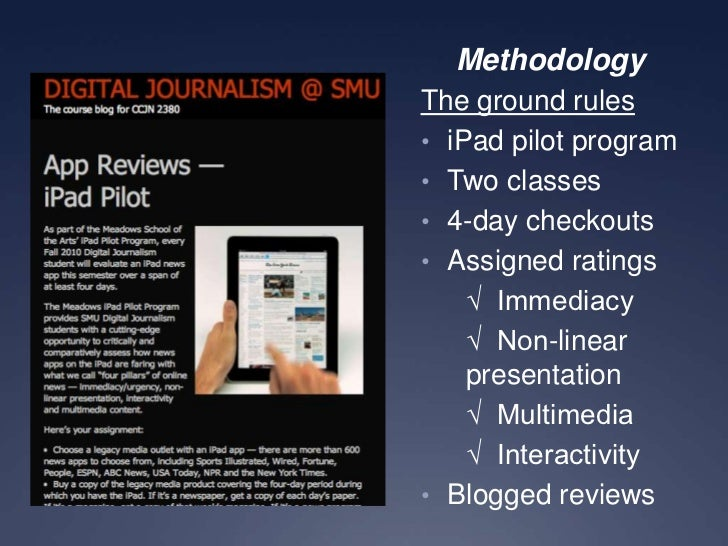 Intrigued, But Not Immersed: Millennial Students Analyze the iPad's Performance as a News Platform Slide 2