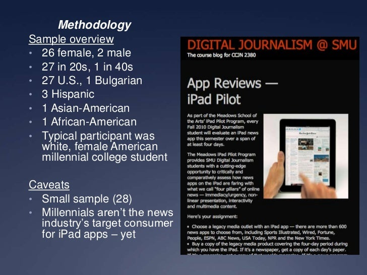 Intrigued, But Not Immersed: Millennial Students Analyze the iPad's Performance as a News Platform Slide 3