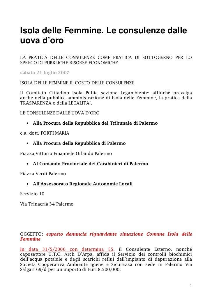 Isola delle Femmine. Le consulenze dalleuova d'oroLA PRATICA DELLE CONSULENZE COME PRATICA DI SOTTOGERNO PER LOSPRECO DI P...