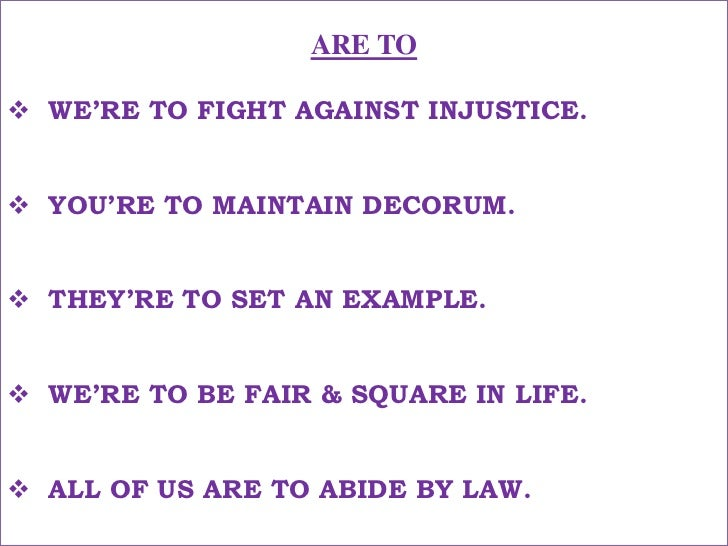 ARE TO<br /><ul><li>WE'RE TO FIGHT AGAINST INJUSTICE.</li></ul>हमे अन्याय के विरुद्ध लड़ना है !<br /><ul><li>YOU'RE TO MAIN...