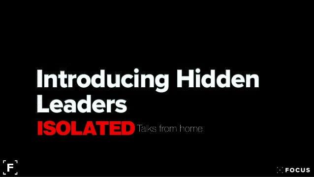 Introducing Hidden Leaders