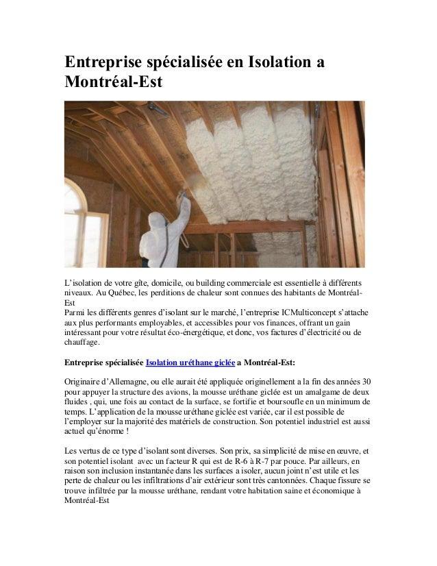 Entreprise spécialisée en Isolation a Montréal-Est L'isolation de votre gîte, domicile, ou building commerciale est essent...