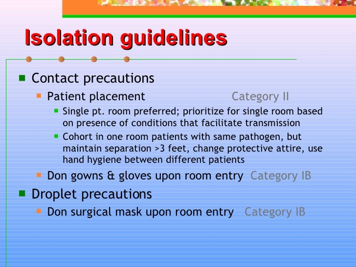 isolation precautions Section utmb on-line documentation subject healthcare epidemiology policies and procedures topic 0119 - isolation 0119-policy 032417-revised.