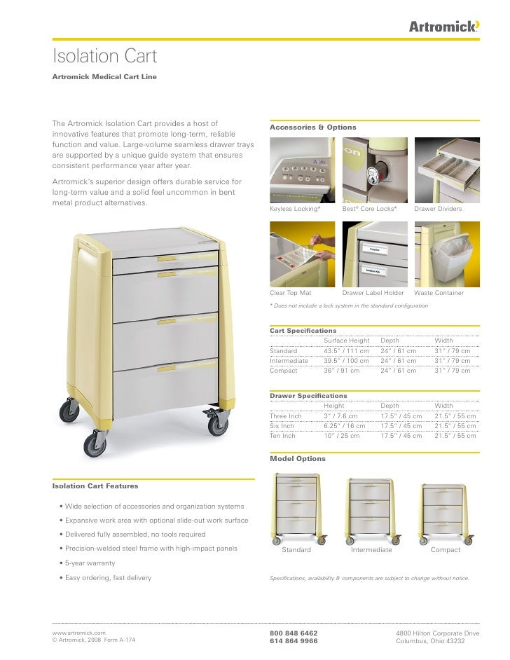 Isolation Cart Artromick Medical Cart Line     The Artromick Isolation Cart provides a host of                Accessories ...