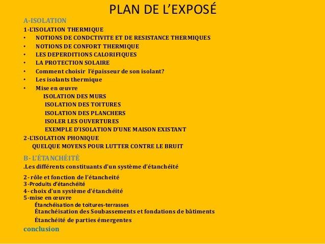 PLAN DE L'EXPOSÉ A-ISOLATION 1-L'ISOLATION THERMIQUE • NOTIONS DE CONDCTIVITE ET DE RESISTANCE THERMIQUES • NOTIONS DE CON...