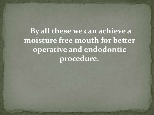  When its not possible to isolate a tooth …. WHAT TO DO?????