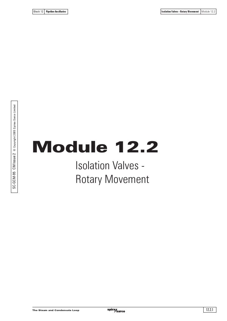 Block 12 Pipeline Ancillaries                        Isolation Valves - Rotary Movement Module 12.2 SC-GCM-95 CM Issue 2 ©...